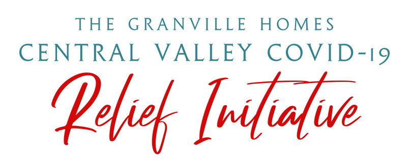 The Granville Homes Central Valley COVID-19 Relief Initiative